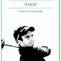 Il libro di Edoardo Molinari - 18 Buche La mia vita sul campo da golf